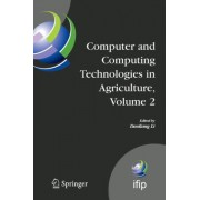 Computer and Computing Technologies in Agriculture: v. 2 by Daoliang Li