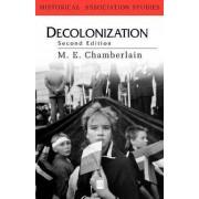 Decolonization by Muriel E. Chamberlain