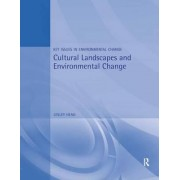 Cultural Landscapes and Environmental Change by Lesley Head