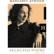 Selected Poems, 1965-1975 by Margaret Atwood