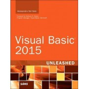 Visual Basic 2015 Unleashed by Alessandro Del Sole