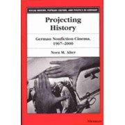 Projecting History by Nora M. Alter