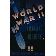 World War II, Film, and History by John Whiteclay Chambers
