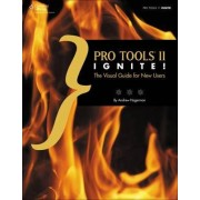 Pro Tools 11 Ignite! by Andrew Hagerman