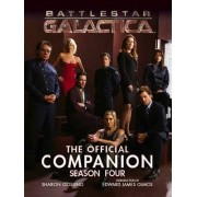 Battlestar Galactica - the Official Companion Season Four by Sharon Gosling