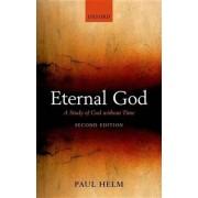 Eternal God by Professor Paul Helm