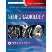 Neuroradiology Imaging Case Review by Laurie A. Loevner