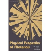 Physical Properties of Materials by M. C. Lovell