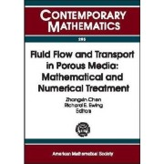 Fluid Flow and Transport in Porous Media by Zhangxin Chen