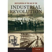 Encyclopedia of the Age of the Industrial Revolution, 1700-1920 by Professor Emerita Christine Rider