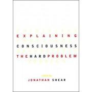 Explaining Consciousness by Jonathan Shear