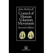 Control of Human Voluntary Movement by John C. Rothwell