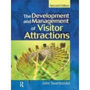Development and Management of Visitor Attractions by John Swarbrooke