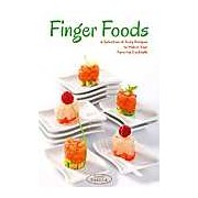 Finger Food: 100 Tasty Recipes to Match Your Favorite Cocktails