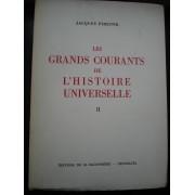 Les Grands Courants De L'histoire Universelle.Tome Ii.De L'expansion Musulmane Aux Traites De Westphalie.