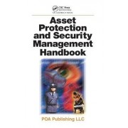 Asset Protection and Security Management Handbook by James Walsh