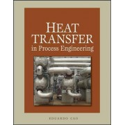 Heat Transfer in Process Engineering by Eduardo Cao