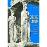 Cariatide literare. Studii de istorie a literaturii romane.
