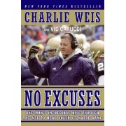 No Excuses by Charlie Weis