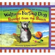 Walter the Farting Dog Banned from the Beach by William Kotzwinkle