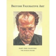 British Figurative Art: Painting the Human Figure Pt. 1 by Martin Gayford