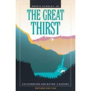 The Great Thirst by Norris Hundley