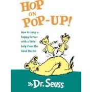 Hop on Pop-Up by Dr Seuss