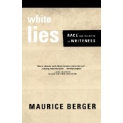 White Lies by Maurice Berger