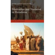 Motivation and Narrative in Herodotus by Assistant Professor Department of Classics Emily Baragwanath