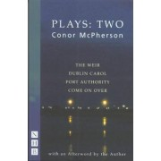 Mcpherson Collected Plays Volume II by Conor McPherson
