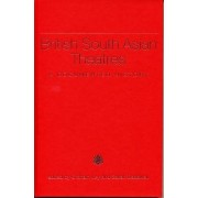 British South Asian Theatres by Graham Ley