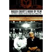 Roger Ebert's Book of Film by Roger Ebert