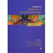 Handbook of Theories of Social Psychology by Arie W. Kruglanski