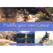 Paddle Your Own Canoe by Gary McGuffin