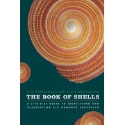 The Book of Shells by Jerry Harasewych