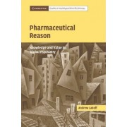 Pharmaceutical Reason by Andrew Lakoff