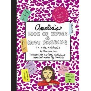 Amelias Book of Notes & Note P by Marissa Moss