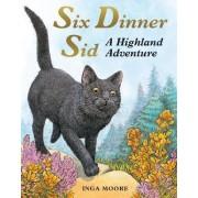 Six Dinner Sid by Inga Moore