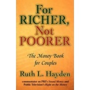 For Richer, Not Poorer by Ruth L. Hayden