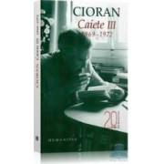 Caiete III 1969-1972 - Cioran
