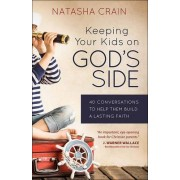 Keeping Your Kids on God's Side by J. Warner Wallace