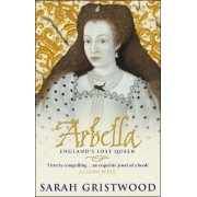 Arbella by Sarah Gristwood