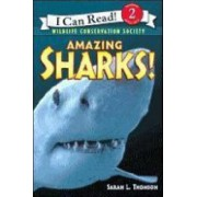 Amazing Sharks by Sarah L. Thomson