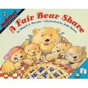 A Fair Bear Share by Stuart J Murphy