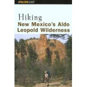 Hiking New Mexico's Aldo Leopold Wilderness by Bill Cunningham