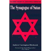 The Synagogue of Satan by Andrew Carrington Hitchcock