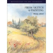 From Sketch to Painting by Wendy Jelbert