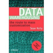 Data Warehousing by Sean Kelly