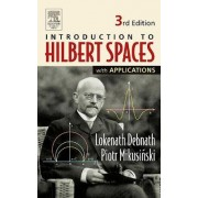 Introduction to Hilbert Spaces with Applications by Lokenath Debnath