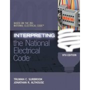 Interpreting the National Electrical Code by Truman C. Surbrook